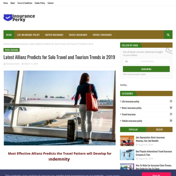 Latest Allianz Predicts for Solo Travel and Tourism Trends in 2019