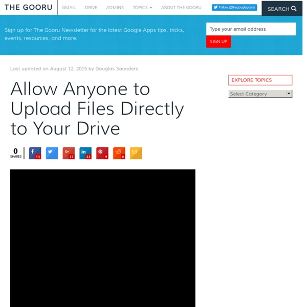 Allow Anyone to Upload Files Directly to Your Drive