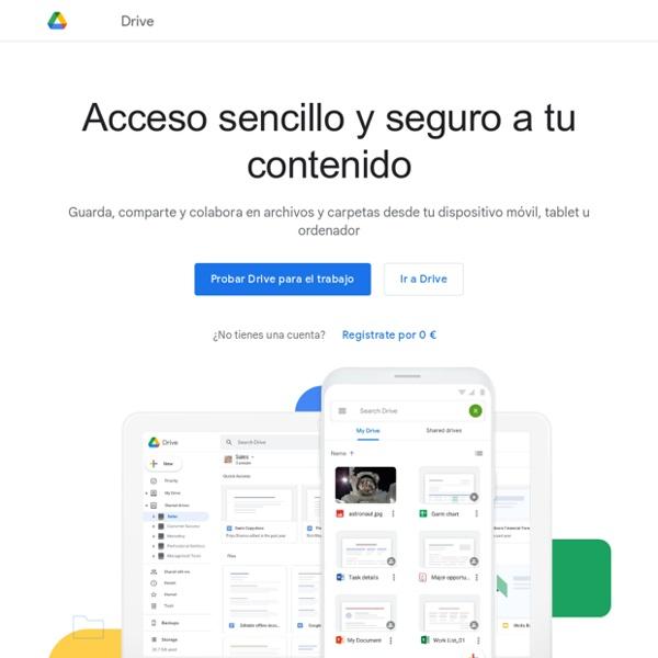 Descubre Google Drive: un lugar para todos tus archivos
