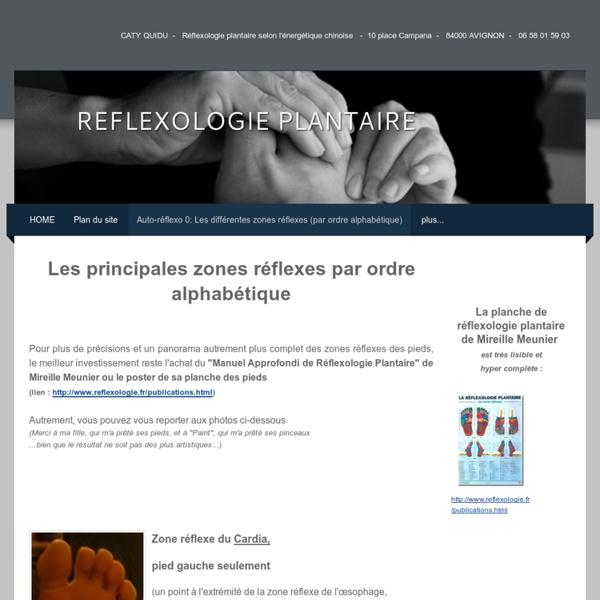 Auto-réflexo 0: Les différentes zones réflexes (par ordre alphabétique) - Réflexologie plantaire