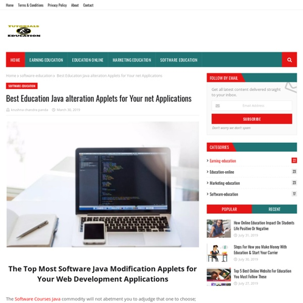Best Education Java alteration Applets for Your net Applications