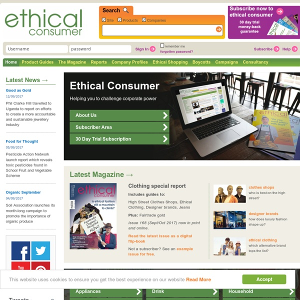 Ethical Consumer: the alternative consumer organisation