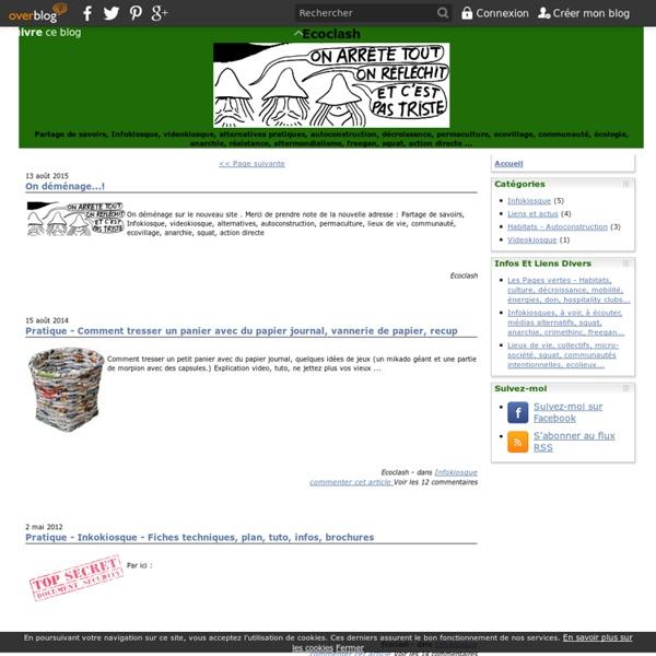 Ecoclash - Partage de savoirs, alternatives pratique, autoconstruction, permaculture, anarchie, lieux de vie