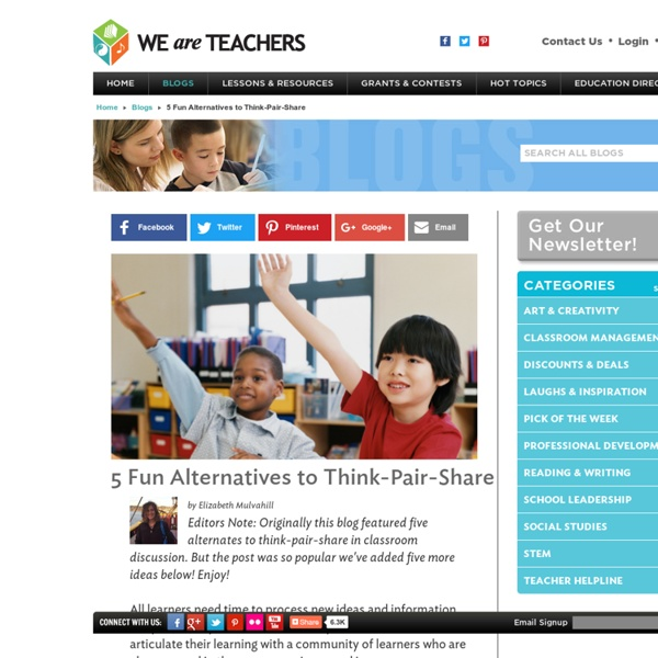 5 Alternatives to Think-Pair-Share for Classroom Discussion