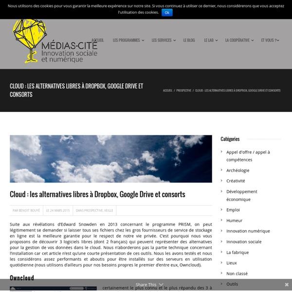 Cloud : les alternatives libres à Dropbox, Google Drive et consorts -Médias Cité