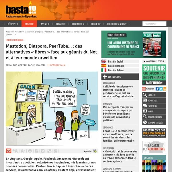 Mastodon, Diaspora, PeerTube... : des alternatives « libres » face aux géants du Net et à leur monde orwellien