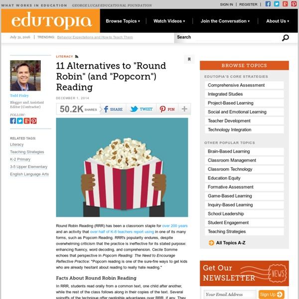 "11 Alternatives to ""Round Robin"" (and ""Popcorn"") Reading"