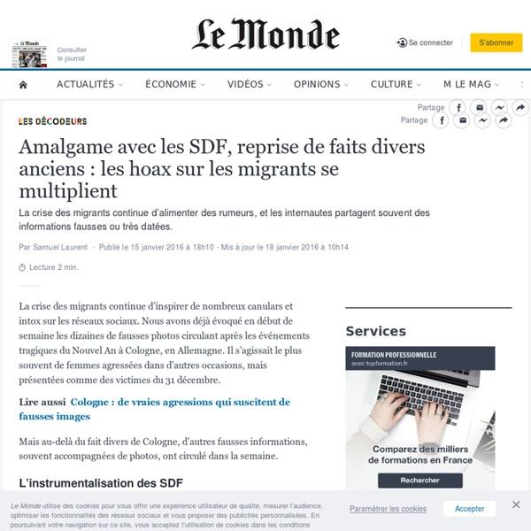 Amalgame avec les SDF, reprise de faits divers anciens: les hoax sur les migrants se multiplient