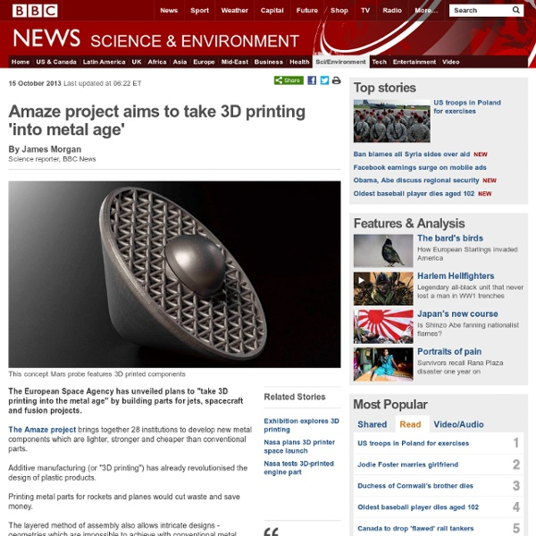 Amaze project aims to take 3D printing 'into metal age'