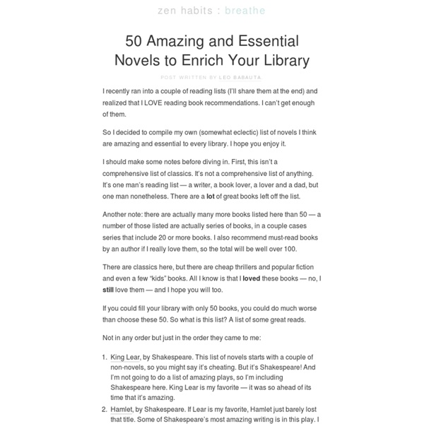 50 Amazing and Essential Novels to Enrich Your Library
