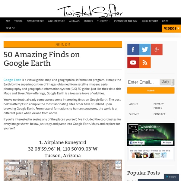 50 Amazing Finds on Google Earth