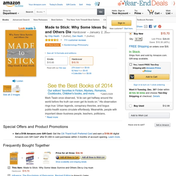 Made to Stick: Why Some Ideas Survive and Others Die: Chip Heath, Dan Heath: 9781400064281: Amazon.com