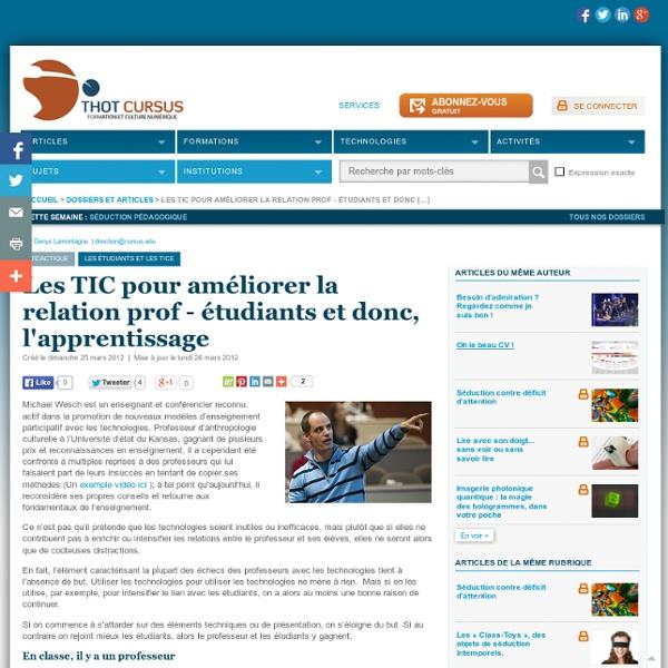 Les TIC pour améliorer la relation prof - étudiants et donc, l'apprentissage