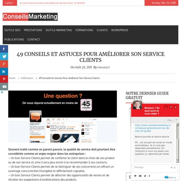 45 conseils et astuces pour améliorer son Service Clients