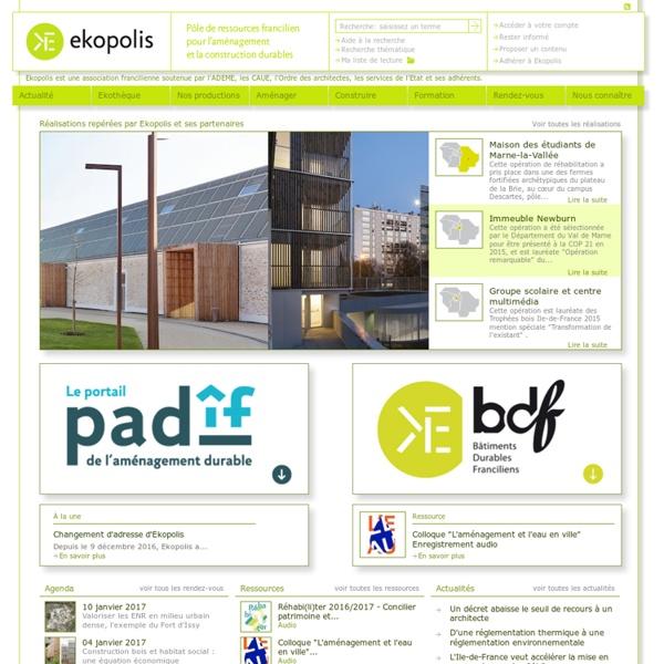 Pôle de ressources pour l'aménagement et la construction durables en Ile-de-France.