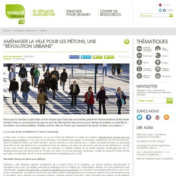 """Aménager la ville pour les piétons, une """"révolution urbaine"""""""