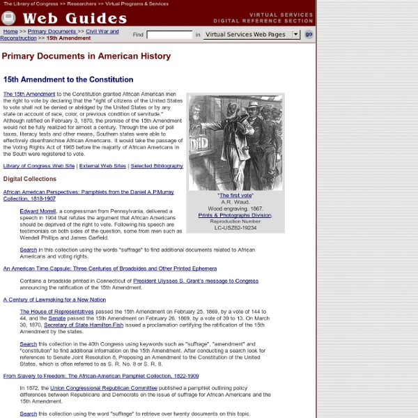 15th Amendment to the Constitution: Primary Documents of American History (Virtual Programs & Services, Library of Congress)