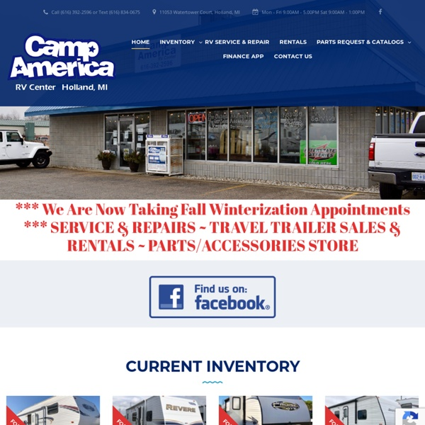 Camp America RV Center - Holland, MI RV Rentals, Service, Detailing, Parts & Accessories and Sales Center & Florida Keys Mobile RV Service & Detailing Center