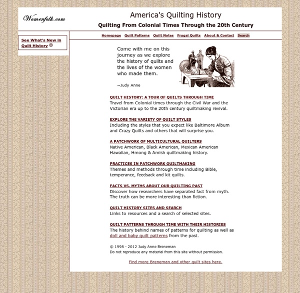 America's Quilting History, Quilt Styles and Quilting Myths