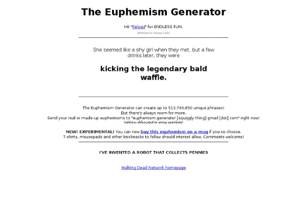 The Always Amusing Euphemism Generator