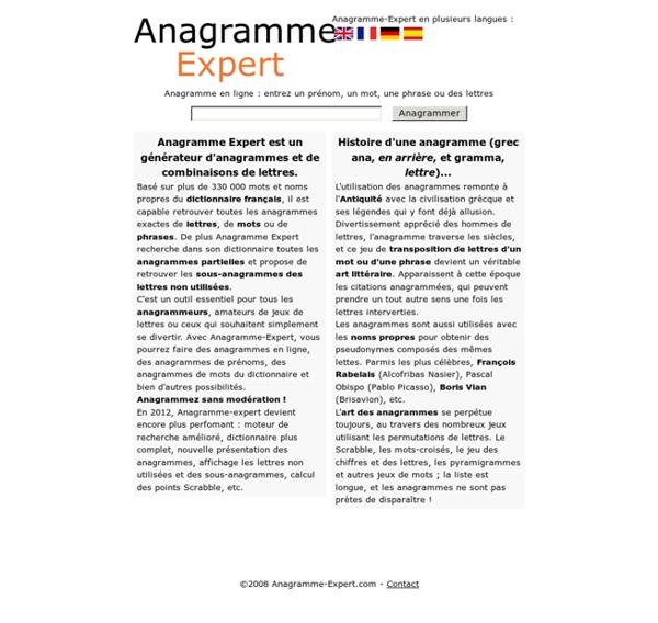 Anagramme Expert : anagramme en ligne. Trouvez toutes les anagramme de mots, de nom et prénom ou de phrase.