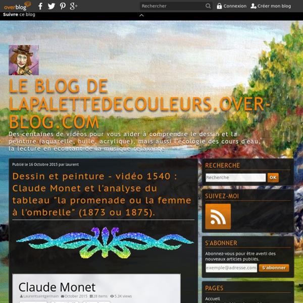"""Vidéo 1540 : Claude Monet et l'analyse du tableau """"la promenade ou la femme à l'ombrelle"""" (1873 ou 1875)."""