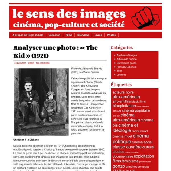 Le sens des images » Analyser une photo : «The Kid» (1921)