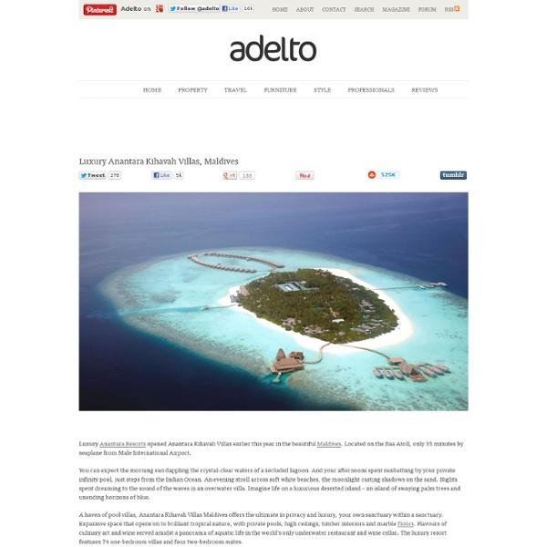 Luxury Anantara Kihavah Villas, Maldives « Luxury Furniture, Property, Travel & Interior Design