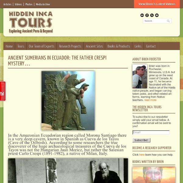 Ancient Sumerians In Ecuador: The Father Crespi Mystery…