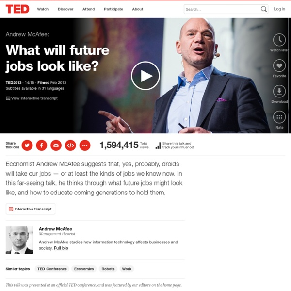 Andrew McAfee: What will future jobs look like?