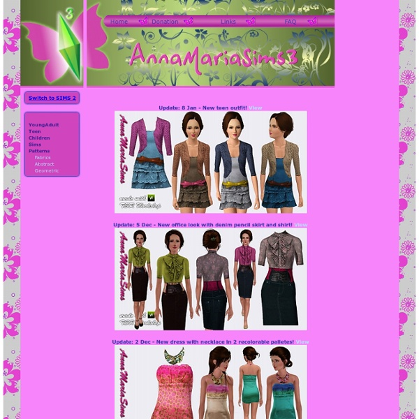 Free clothes, accesories, sims models and patterns for your Sims 2 and 3 game!