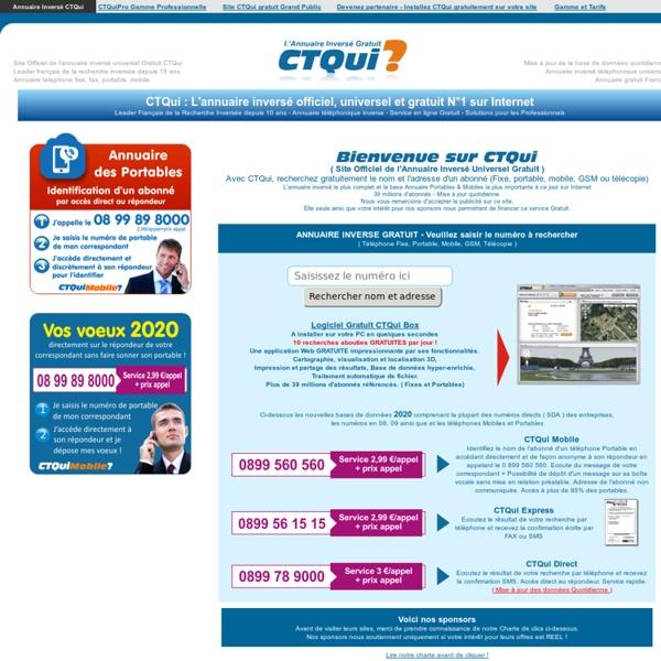 CTQUI? L'annuaire inversé officiel GRATUIT n°1 sur Internet Mobile Portable Recherche inverse Annuaire inversé France
