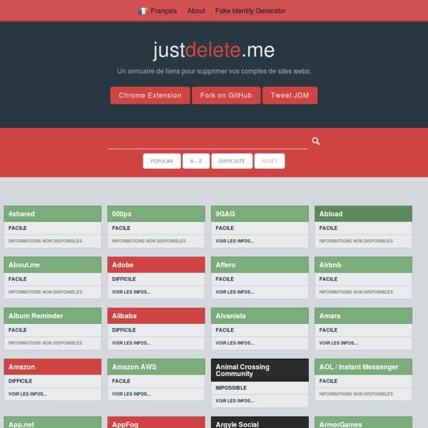 Un annuaire de liens pour supprimer vos comptes de sites webs.