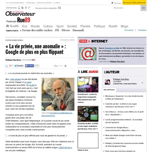 «La vie privée, une anomalie»: Google de plus en plus flippant