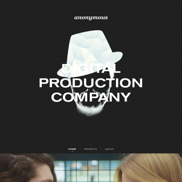 Anonymous / Home - Digital production company