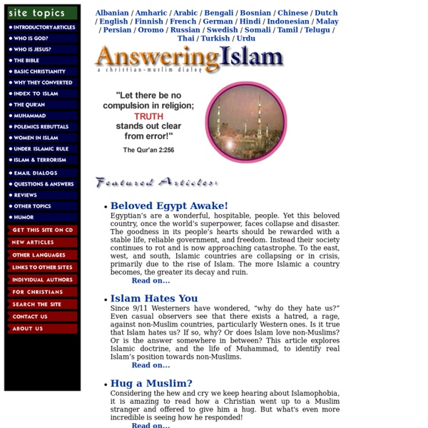 Answering Islam, A Christian-Muslim Dialog and Apologetic