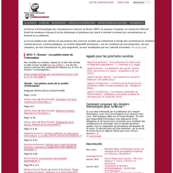 Revue d'Anthropologie des Connaissances - La Revue d'Anthropologie des Connaissances se propose d'explorer un champ de réflexion formé de nombreux travaux à la fois(...)