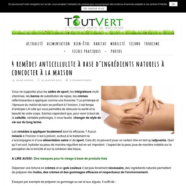 4 remèdes anticellulite à base d'ingrédients naturels à concocter à la maison Toutvert