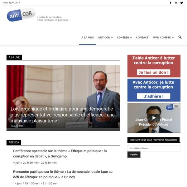 Contre la corruption, pour l'éthique en politique - www.anticor.org -