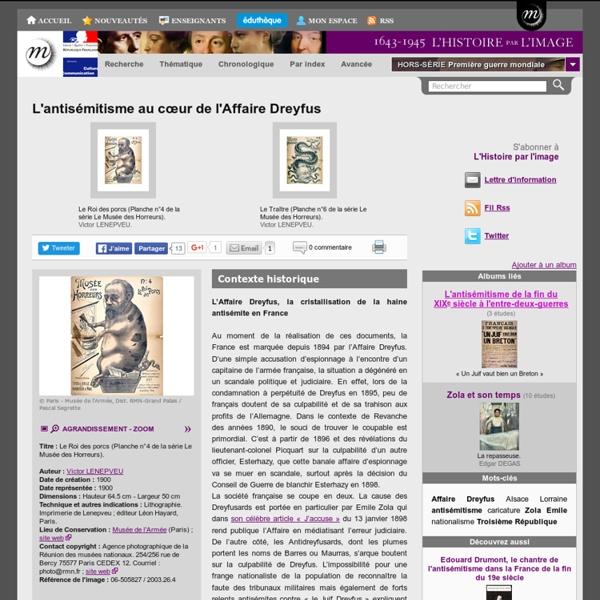 L'antisémitisme au cœur de l'Affaire Dreyfus
