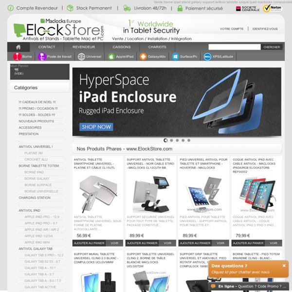 ElockStore - Antivol, Borne, kiosque et Stand pour iPad Tablette Mac et PC - ElockStore.com