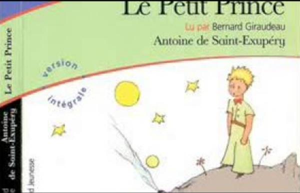 Le Petit Prince Antoine de Saint Exupéry lu par Bernard Giraudeau