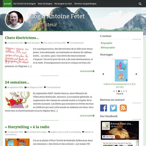 Blog d'Antoine Fetet - Instit'auteur