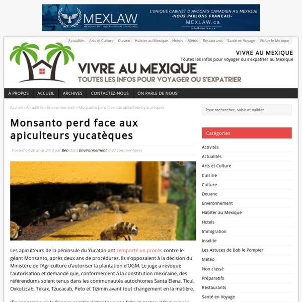Monsanto perd face aux apiculteurs yucatèques