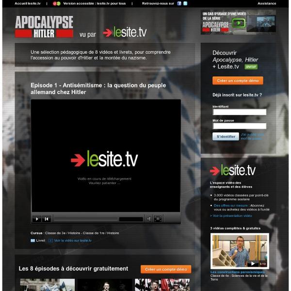 Apocalypse, Hitler vu par lesite.tv - ©2011