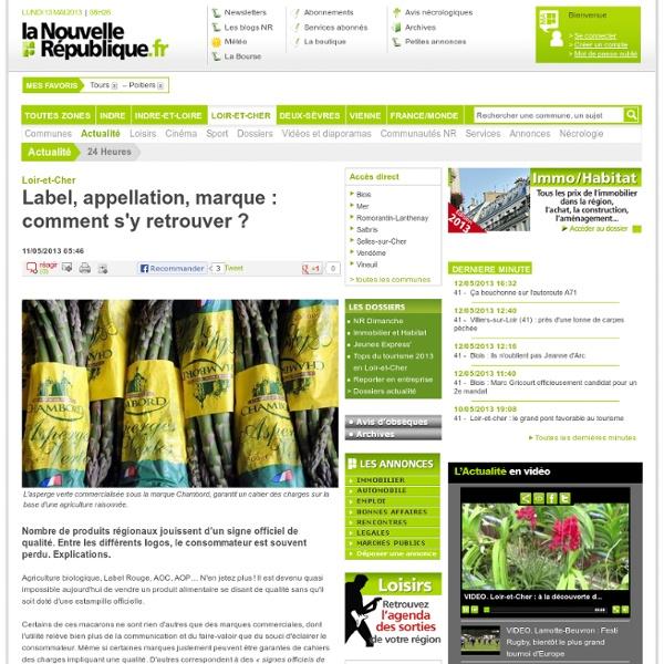 Label, appellation, marque : comment s'y retrouver ? - 11/05/2013