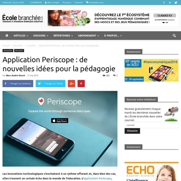 Application Periscope : de nouvelles idées pour la pédagogie