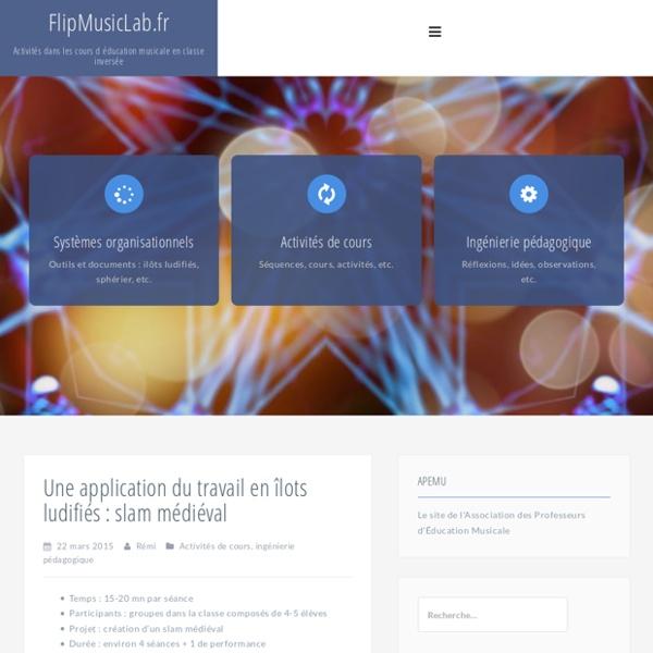 Une application du travail en îlots par rôles : slam médiéval – FlipMusicLab.fr