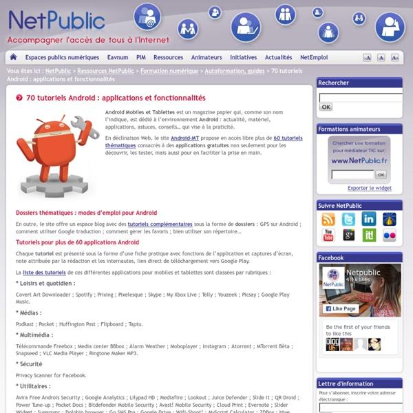 70 tutoriels Android : applications et fonctionnalités