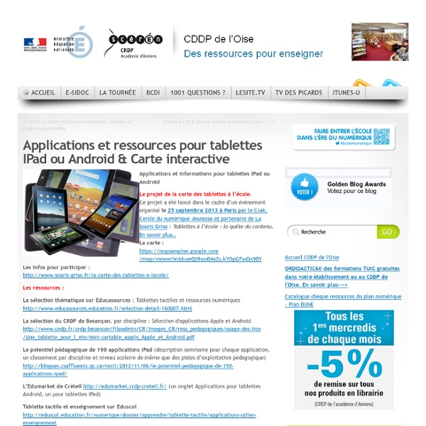 Applications et ressources pour tablettes IPad ou Android & Carte interactive